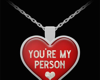 You're My Person Heart Necklace Gift for Wife Girlfriend Best Friend Love Pendant Jewelry (Choice of Metal)