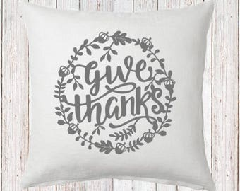Give Thanks Wreath Fall Pillow and Insert; Fall Decoration; Fall Leaves; Fall Colors; Custom Fall Decor; Farmhouse Fall