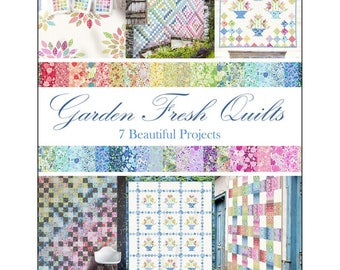 "Book ""Garden Fresh Quilts"" by Gray Sky Studio Softcover Quilt Pattern Book"