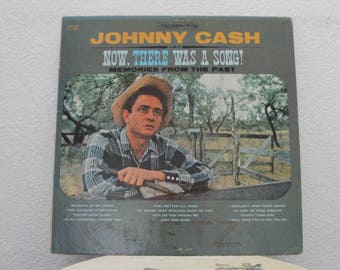 "Johnny Cash - ""Now, There Was A Song!"" vinyl record"