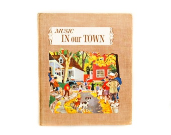Music In Our Town | Vintage Children's Music Book | 1962 | Hardcover | Illustrated by Feodor Rojankovsky | Book Two
