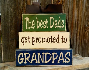Grandpa/Fathers day wood blocks--The best dads get promoted to Grandpas, Grandpa blocks, Grandpa gift