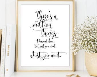 Hamilton Quote There's a Million things I haven't done Wall Art poster Typography Art Gallery Wall Sign Office Dorm Printable DIGITAL FILES