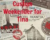 Custom Weekender for Tina