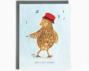 Have a Jazzy Birthday - greeting card / BIR-CHICKEN