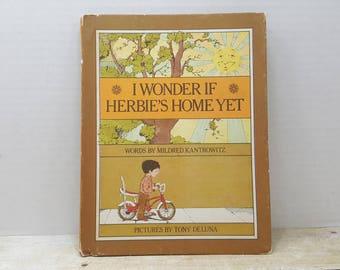 I Wonder if Herbie's Home Yet, 1971, Mildred Kantrowitz, Tony Deluna, vintage kids book