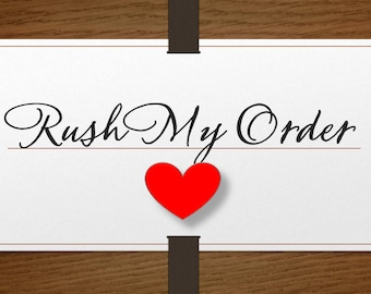 Rush My Order *Shipped within 36 hours.