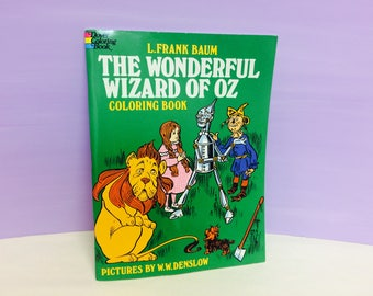 Wizard of Oz, L. Frank Baum, Coloring Book, 1970s Book, Collectible Coloring Book, Story Book, Dorothy and Tin Man, Cowardly Lion, ScareCrow
