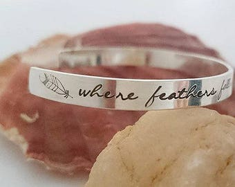 Where feathers fall - Sterling Silver Handstamped Cuff Bracelet - Name bracelet - Quote Bangle - Personalised Jewellery - Boho bracelet