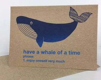Whale of a time screen printed greetings card
