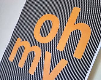 A3 Retro Graphic PRINT - Oh My - Wall Art