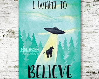 I Want To Believe X-Files Alien Cow Abduction Watercolour Print 5x7