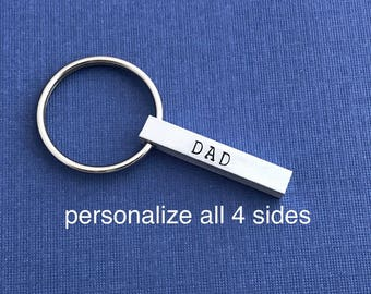DAD gift hand stamped key chain bar  - great for fathers day - dad gift - great gift from children to their Dad - four sides