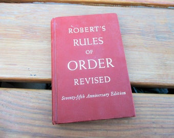 1951 Robert's Rule of Order Revised 75th Anniversary Edition