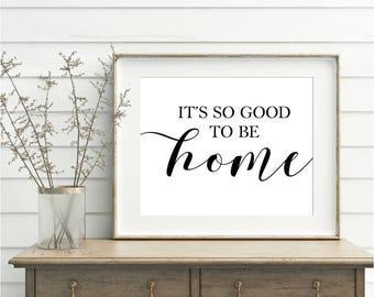 Itu0027s So Good To Be Home, PRINTABLE, Bedroom Wall Art, Home Wall Art