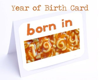 Birthday Cards for Year of Birth (Alphabet Photography Spaghettil Numbers)