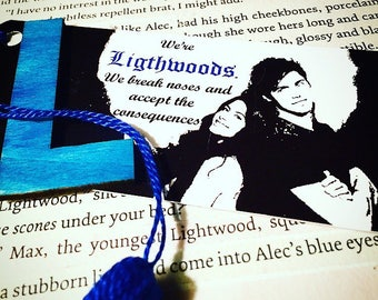 Lightwood quote - Shadowhunters, Emeraude Toubia, Matt Daddario/Mortal Instruments by Cassandra Clare bookmark