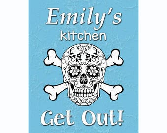 Funny Kitchen Sign, Personalized Kitchen Gift, Custom Foodie Print, Kitchen Decor, Kitchen Wall Sign, Gift For Her, Sugar Skull