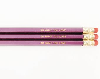 Do What You Love Pencil Pack