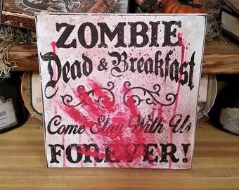 Halloween Sign, Halloween Decoration, Halloween Decor, Halloween Zombie Sign, Zombie Sign, Halloween Art, Bloody Sign, Dead Sign