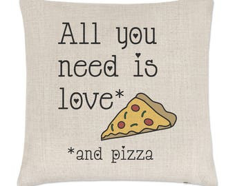 All You Need Is Love And Pizza Linen Cushion Cover