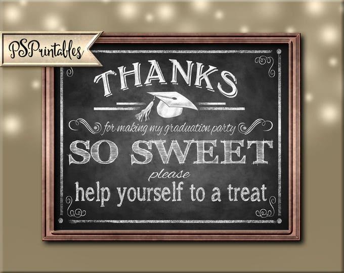 Printable Graduation Thank you Sign, Graduation is Sweet, sweets bar sign, MY Graduation PARTY, DIY graduation decor, chalkboard grad sign