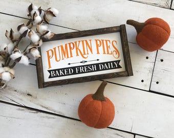 Pumpkin Pie Sign - Pumpkin Sign - Fall Sign - Fall Decor -  Farmhouse sign - Gallery Wall - Home Decor - Farmhouse - Pumpkins