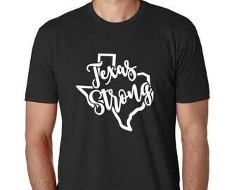 Texas Strong Shirt - Disaster Relief - Texas Shirt - Houston - Hurricane Relief -