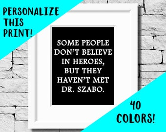 Custom Doctor Quote, Custom Doctor Print, Custom Doctor Gift, Physician Quote, Doc Quote, Gifts for Doctors, Doctor Gift, Best Doctor Print