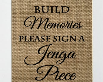 "Wedding Party Sign *burlap* ""build memories please sign a jenga puzzle piece"" guestbook welcome table rustic 5x7 8x10 sign (No Frame)"