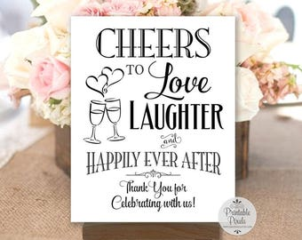 Cheers To Love Laughter and Happily Ever After, Black Lettering, Printable, Wedding Sign (#CH13B)