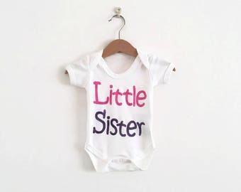 Little Sister Vest - 100% Organic Cotton Bodysuit - Baby Sister Vest - Little Sister Baby Clothes - Gender Reveal - New Sister Gift