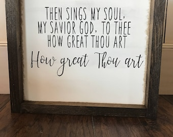 Farmhouse Style Sign: How Great Thou Art