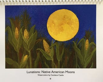 Lunations 2018 Calendar: Native American Moons