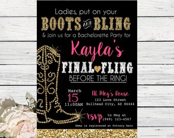 Boots and Bling Final Fling Before the Ring Bachelorette Party Invitation Gold Glitter*Digital File*** DIY PRINT (Bridal-Boots2017Blk)
