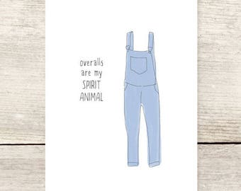 Overalls Spirit Animal Greeting Card, Humorous Greeting Card
