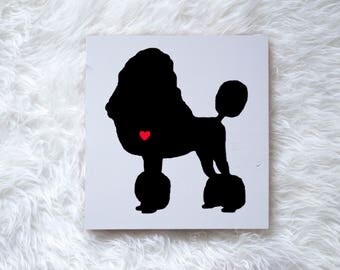 Hand Painted Poodle Dog Silhouette on Painted Grey Wood, Dog Decor Dog Painting, Gift for Dog People, New Puppy, Housewarming