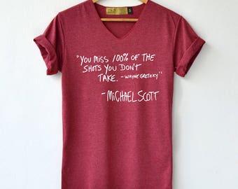 You miss 100% of the shots michael scott Shirt - michael scott Shirt - T-Shirt High Quality Graphic T-Shirts Unisex