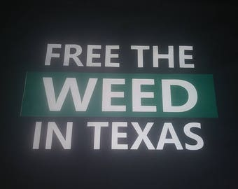Free The Weed In Texas - American made