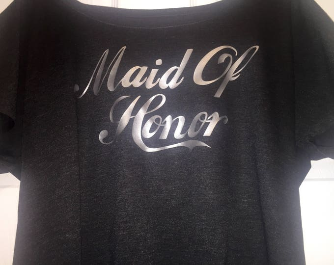 Maid of honor tshirt . Women's short sleeve bridal party shirt . Bridesmaid tank tops . Silver maid of honor tee. Maid of honor gift .