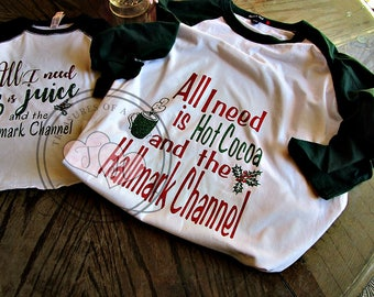 All I need is Hot Cocoa and the Hallmark Channel, Kids Christmas Shirts