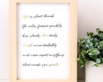 Life Is Short Print; Gold Foil Print; Mae West Quote Print; Typography; Wall Art; Gifts Under 10; Inspiration Gift; Gift For Friend; SMP044