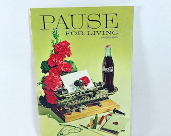 Vintage Coca Cola Pause for Living Advertising Magazine
