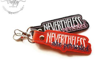 Keyring FOB - Glitter Vinyl FOB - Nevertheless She Persisted Keychain - Women Who Won't Sit Down and Shut Up - Elizabeth Warren