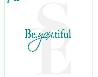 Be YOU tiful Stencil #3