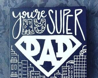 You're my superdad