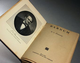 1923 Hardcover Book, Barnum, M. R Werner, Biography, History, Illustrated