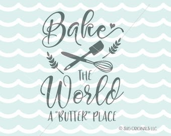 Baker SVG Baker Quote SVG Cutting FIle Cricut Explore +! Kitchen Baker Cook Baking Baking Quote SVG