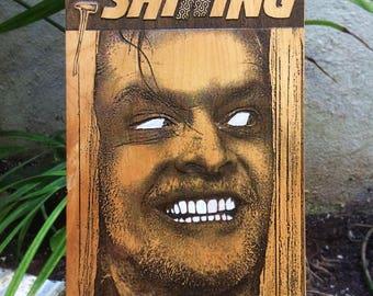 The Shining Poster -  Jack Nicholson, Laser Engraved Wood, Men's office art, Garage art, Manly Men, Dad's Man Cave, Man decor, Man Cave Gift