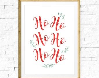 Holiday decor, Christmas printable, Holiday sign, Ho Ho Ho, Modern holiday decor, HoHoHo sign, Christmas decor, Printable wall art